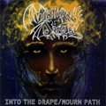INTO THE DRAPE / MOURN PATH